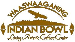 Waaswaaganing Indian Bowl